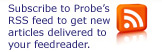 Subscribe to Probe's RSS Feed